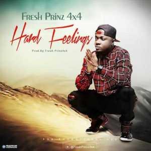 Fresh Prinz (4×4) - Hard Feelings (Explicit)